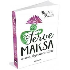 Terve Maksa Avain hyvinvointiin kirja Marja Ruuti