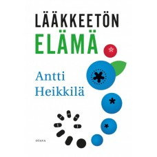 Lääkkeetön elämä kirja Antti Heikkilä